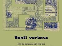 Banii vorbesc: 580 de bancnote din 112 ţări, expuse la Muzeul Judeţean
