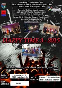 Happy Time 3 Afis pres foieni