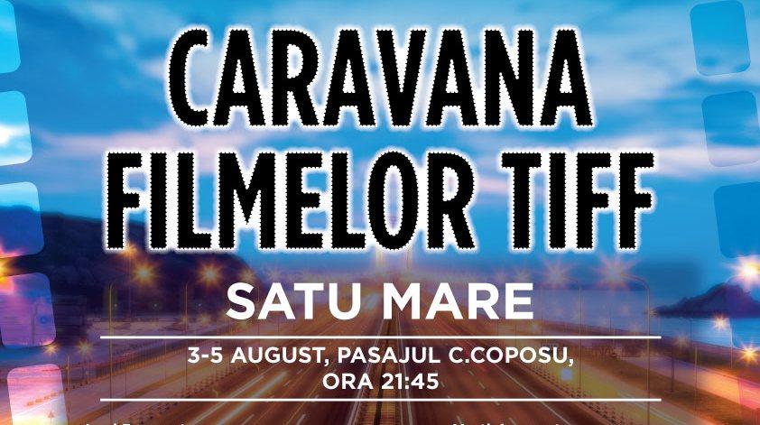 caravana TIFF Satu Mare