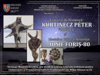 """Expoziție de sculptură """"Kurtinecz Peter"""" și Medalion Cultural Iosif Foriș- 80, la Centrul de Creație"""