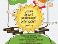 Școala de vară pentru copii la PrimaGYM. Dezvoltare personală, teatru, bodyART și multe surprize de vacanță