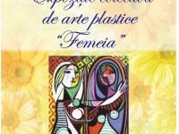 Expoziție colectivă FEMEIA, de 8 Martie